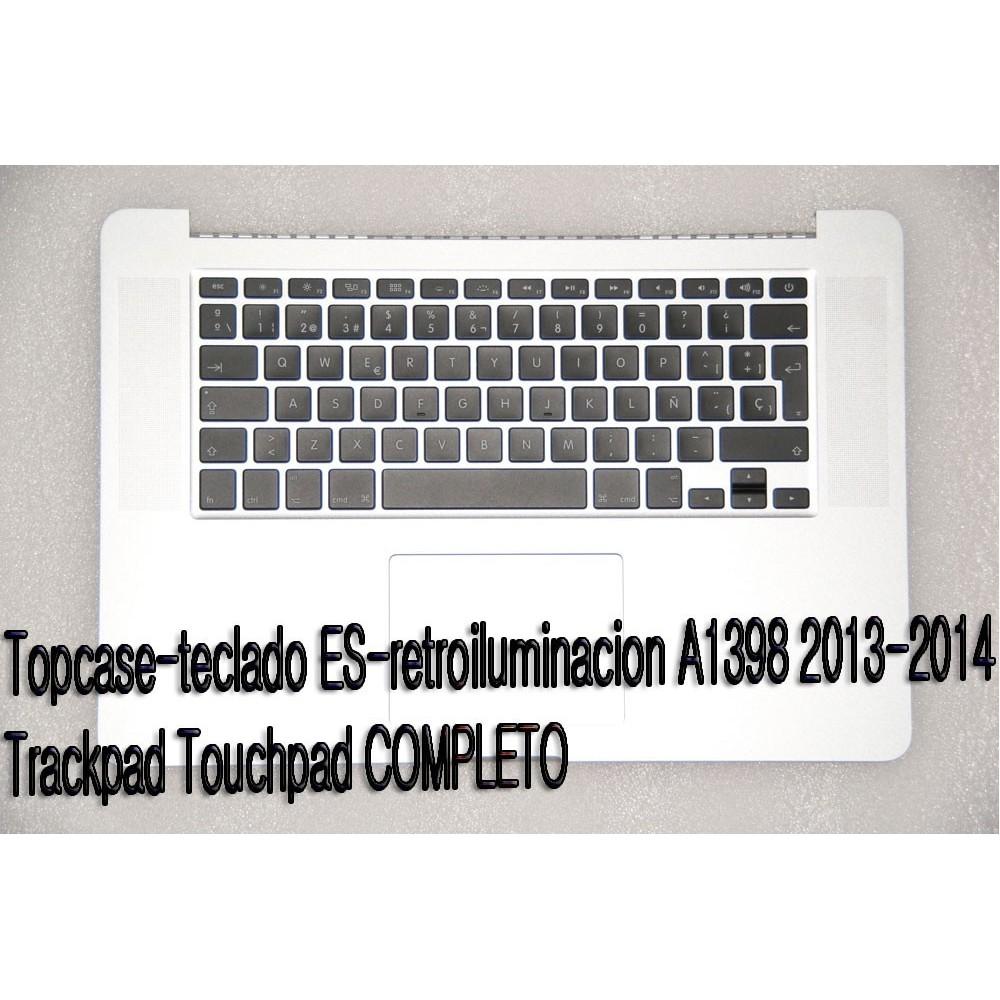 Topcase completo A1398 2013-2014 ES Teclado-retroiluminacion-Trackpad Touchpad